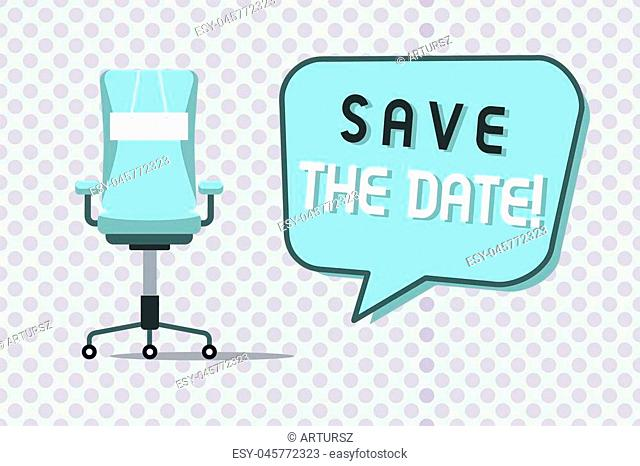Word writing text Save The Date. Business concept for Remembering the schedule Mark the calendar Invitation
