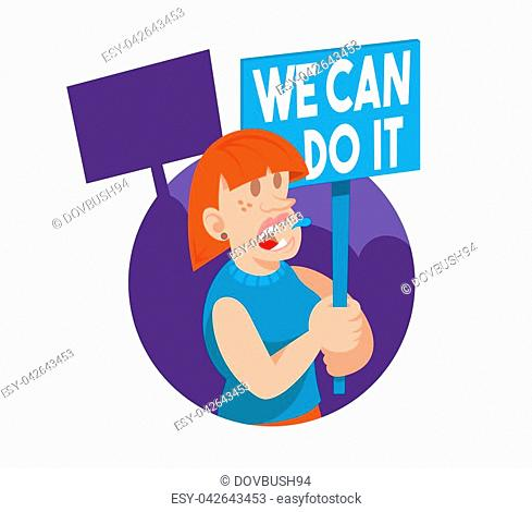 """Young woman feminist keep a sign with a protest slogan """"""""we can do it"""""""". She part in protest for freedom rights women. Vector flat icon, cartoon character"""