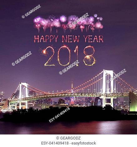 2018 Happy new year firework Sparkle with Rainbow bridge at night, tokyo cityscape, Japan