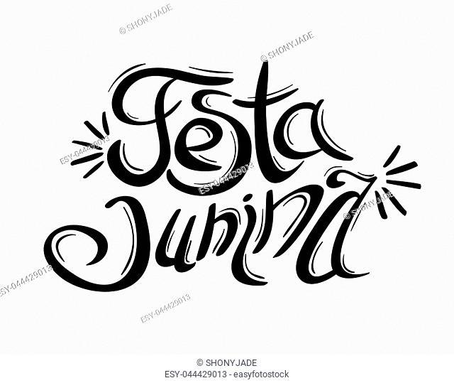 June party. Festa junina black and white lettering. Popular Brazilian harvest festival. Vector illustration isolated on white