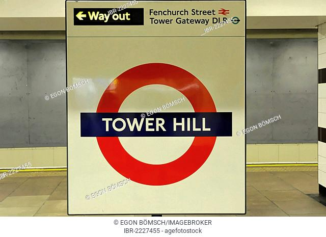 Underground sign for Tower Hill railway station, London, England, United Kingdom, Europe