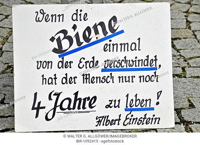 Sign, Wenn die Biene einmal von der Erde verschwindet, hat der Mensch nur noch 4 Jahre zu leben, German quote from Albert Einstein meaning