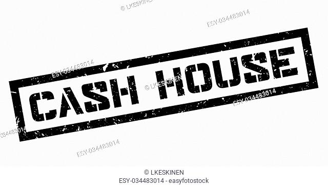 Cash House rubber stamp on white. Print, impress, overprint