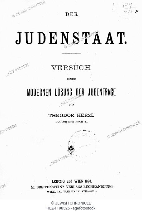 'Judenstaat' ('The Jewish State') by Theodore Herzl, published 1896