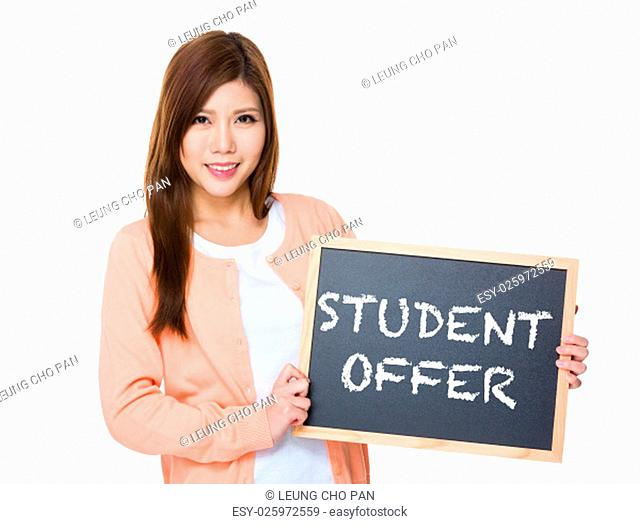 Woman hold with blackboard showing student offer
