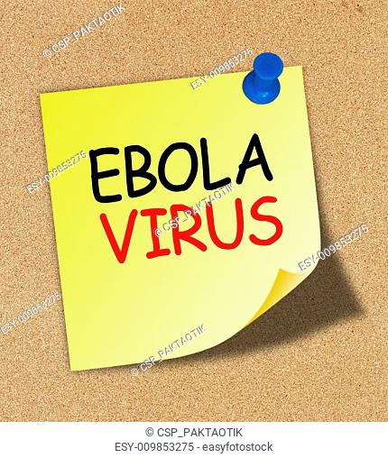 Ebola word written on a yellow note paper