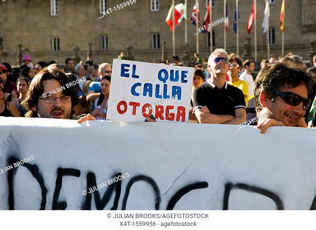 People in Santiago De Compostela demonstrating against the Spanish Government  Democracia real