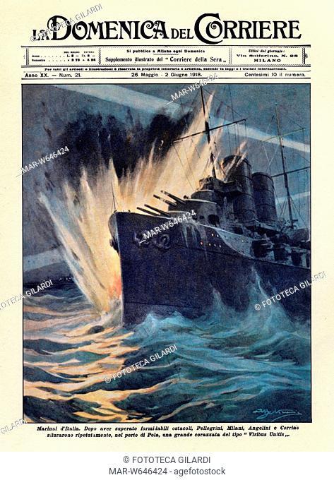 PRIMA GUERRA MONDIALE La notizia (poi rivelatasi infondata ) dell'affondamento della corazzata austriaca Viribus Unitis colpita da una mignatta italiana...