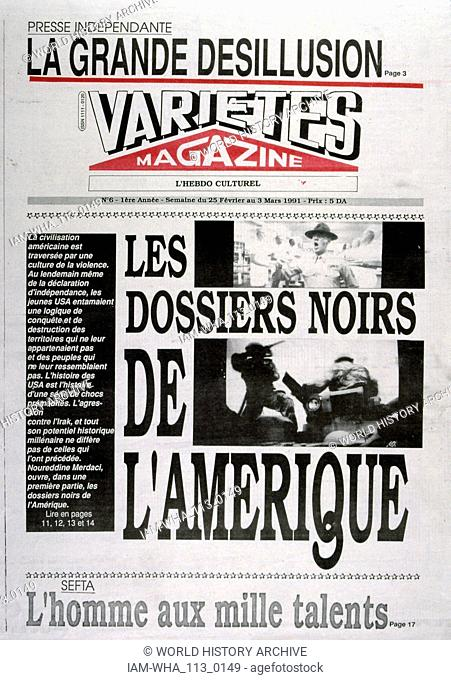 Headline in 'Varietes' a French satirical magazine, 25th February 1991, critical of the American led Gulf War coalition. The Gulf War (2 August 1990 - 28...