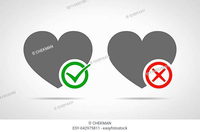 Hearts with Yes and No check marks. Yes and No check marks. Vector illustration. Gray hearts with red and green check marks on light background