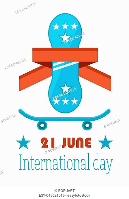 21 June Go Skateboarding International Day GSD official annual holiday to promote skateboarding, poster with skateboard decorated by red ribbon vector