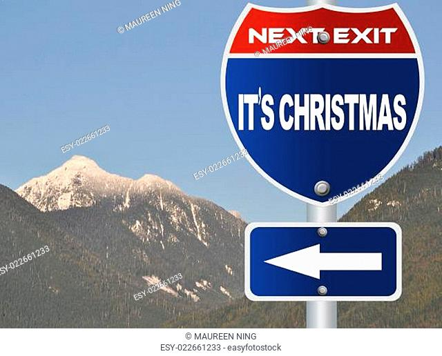 It's Christmas Road Sign
