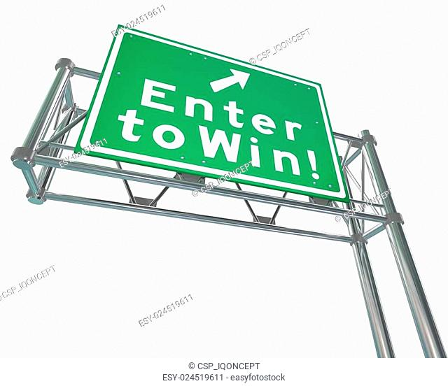 Enter to Win Words Green Freeway Sign