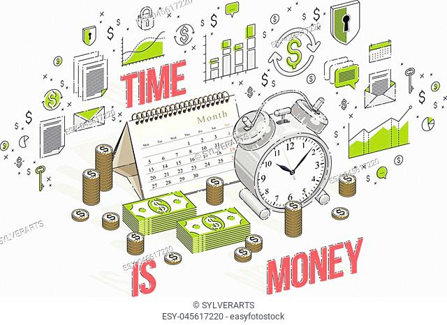 Time is Money concept, table Alarm Clock with cash money stacks and coin piles isolated on white background. Vector 3d isometric business illustration with...