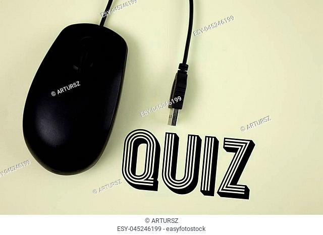 Text sign showing Quiz. Conceptual photo Short Tests Evaluation Examination to quantify your knowledge written Plain background Black Mouse next to it