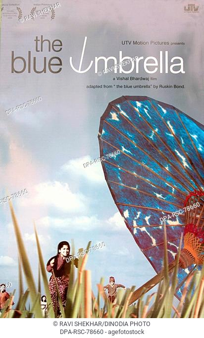 Film poster of THE BLUE UMBRELLA Directed by Ð Vishal Bhardwaj Based on the story of Ruskin Bond 36th International film festival of India ;  Goa ;  2005 Indian...