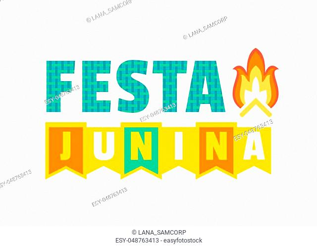 Festa Junina Latin American holiday. Traditional Brazil June folklore festival party. Fancy letters. Greeting text and Bonfire icon isolated