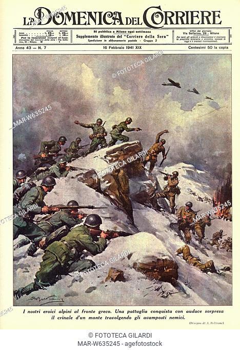 II GUERRA MONDIALE Copertina de 'La Domenica del Corriere' dedicata alle audacissime azioni degli alpini italiani impegnati sul fronte greco