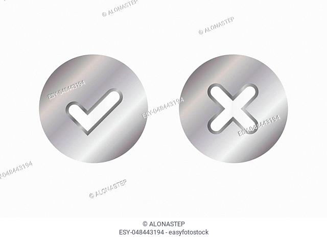 Tick and cross silver metallic sign element. Gray steel checkmark OK, X icon on white background. Check marks graphic design