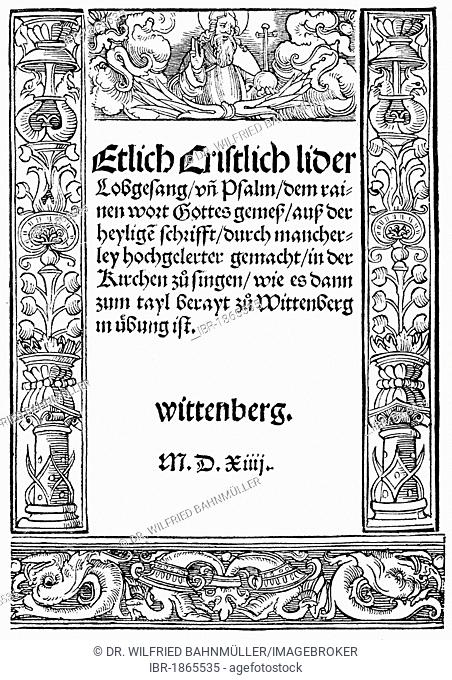 Title page, first edition, first hymnbook Martin Luther, Wittenberg, 1524