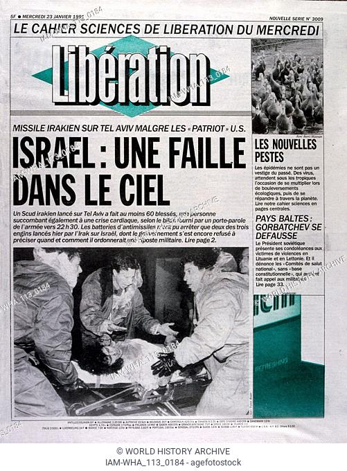 Headline in 'Liberation' a French newspaper, 23rd January 1991, concerning a missile attack on Israel during the Gulf War (2 August 1990 - 28 February 1991)