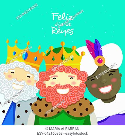 Happy three kings smiling and spanish text on a green background. Vector illustration