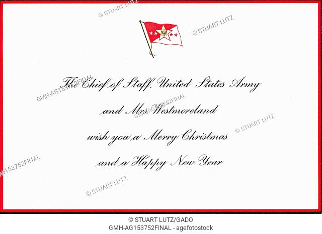 Christmas card issued by United States Army General William Westmoreland, Chief of Staff during the Vietnam War, wishing soldiers a merry Christmas and happy...