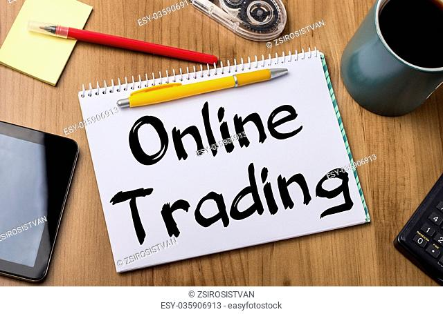 Online Trading - Note Pad With Text