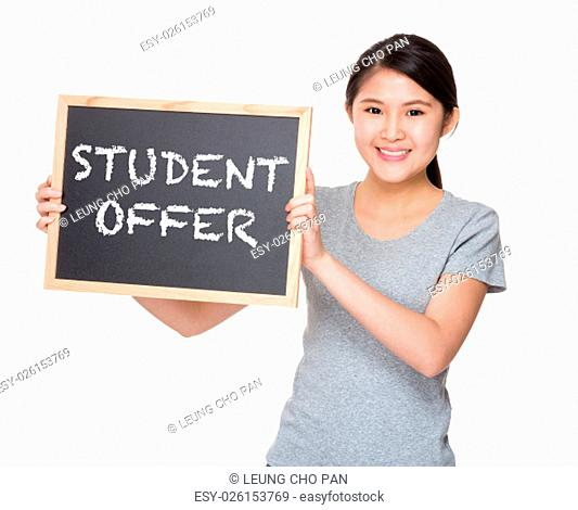 Young student hold with black board showing phrase student offer