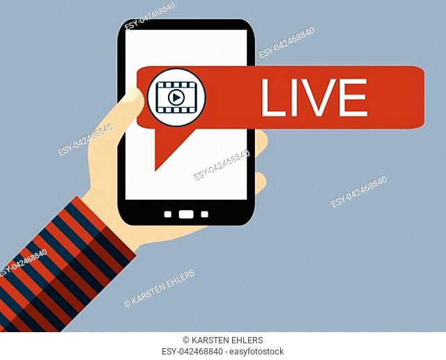 Hand holding Smartphone: Live Video - Flat Design