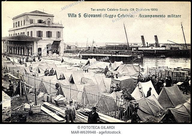 TERREMOTO Calabro-Siculo del 1908. Villa San Giovanni (Reggio Calabria), accampamento militare presso la stazione, sullo sfondo un ferry boat
