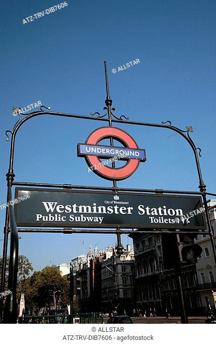 WESTMINSTER UNDERGROUND SIGN; WHITEHALL, LONDON, ENGLAND; 21/10/2007