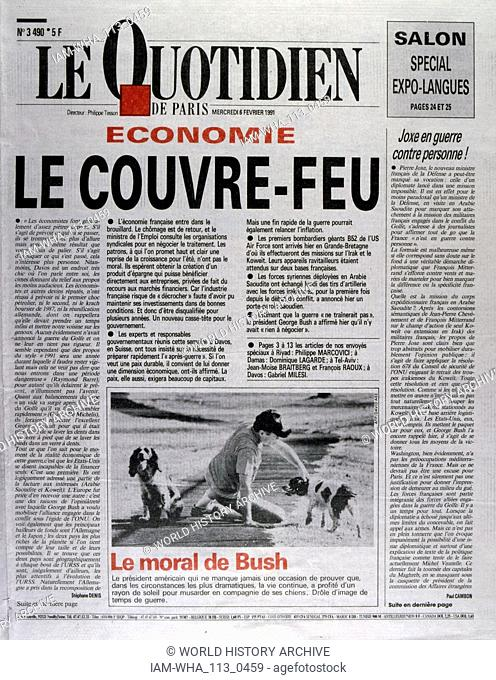 Front Page of the French publication 'Le Quotidien' reporting on the French economy during the last days of the Gulf War, 6th February 1991