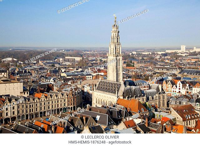 France, Pas de Calais, Arras, belfry listed as World Heritage by UNESCO (aerial view)